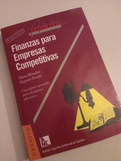 Finanzas Para Empresas Competitivas Mondino Pendas Granica