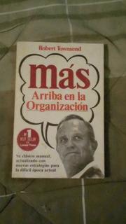 Libro Más Arriba En La Organización, Robert Townsend.