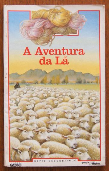 Livro A Aventura Da Lã Série Descobrindo