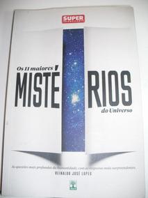 Livro Os 11 Maiores Mistérios Do Universo Frete Grátis