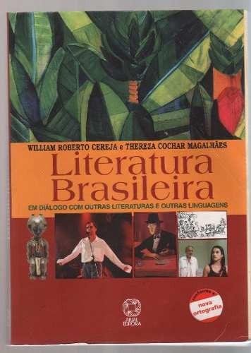 Literatura Brasileira De William R. Cereja E Thereza Cochar