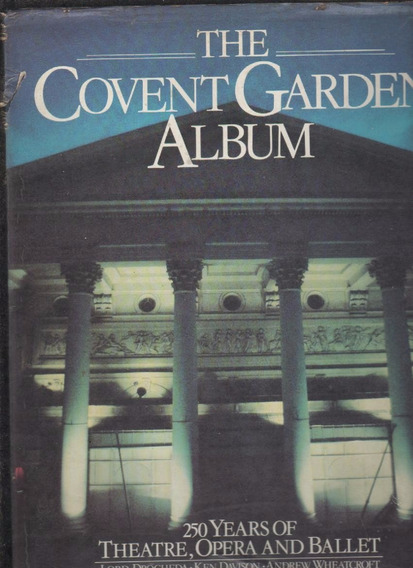 * 250 Years Of Theatre, Opera And Ballet Convent Garden - B7