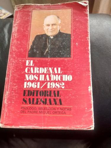 Libro El Cardenal Nos Ha Dicho 1961-1982 (194