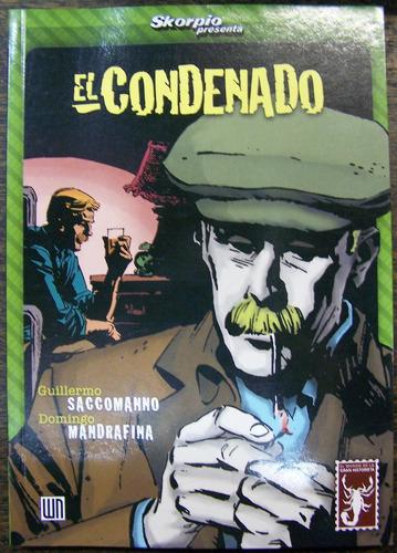 Imagen 1 de 5 de El Condenado * Guillermo Saccomanno Y Domingo Mandrafina *