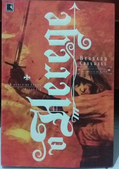 Livro - O Herege ( Livro 3 Da Trilogia A Busca Do Graal )