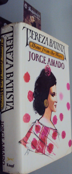 Tereza Batista Home From The Wars - Jorge Amado - 1ª Edição