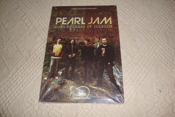 Livro Da Banda Pearl Jam- Duas Décadas De Sucesso- 2012.