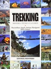 Livro Em Espanhol - Trekking - Historia, Tecnicas Y Lugares