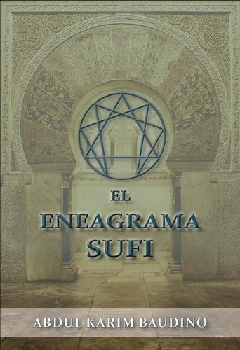 El Eneagrama Sufi De Abdul Karim Baudino