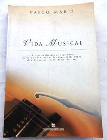 Livro: Vida Musical - Vasco Mariz - Pixinguinha - Artigos