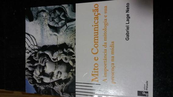 Mito E Comunicação- Gabriel Lage Neto