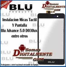 Instalacion Micas Tactil Y Pantalla Blu Advance 5.0 D030ux