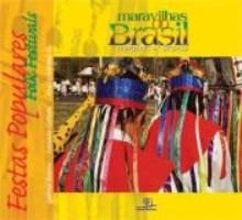 Livro Maravilhas Do Brasil Festas Populares + Brinde