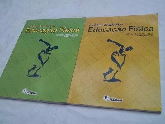 * Coleção Pesquisa Em Educação Fisica Vol.13 Nº 1 E 2 / 2014