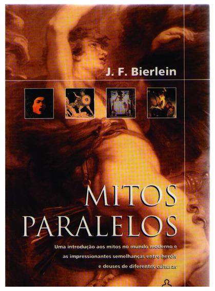 Mitos Paralelos - J. F. Bierlein