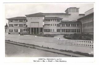 Sl04 Postal São Luiz Maranhão Hospital Presidente Dutra.