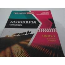 Conjunto De Livros Geografia - Conexões - Parte I, Ii, Iii