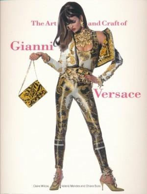 Livro The Art And Craft Of Gianni Versace - Ilustrado