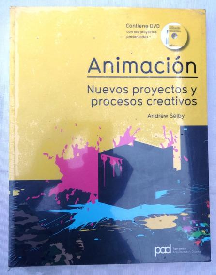 Animación - Nuevos Proyectos E Procesos - Andrew Selby -2009