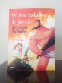 Os Doze Trabalhos De Hércules - Monteiro Lobato ( Globinho)