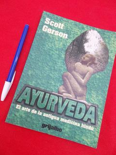 Ayurveda Scott Gerson Antigua Medicina Hindú Excelente