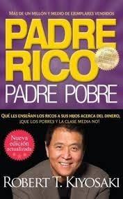Padre Rico Padre Pobre - Robert Kiyosaki - Libro Aguilar