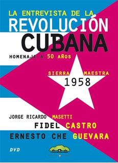 Dvd Entrevista La Revolucion Cubana (nuevo) Jorge Masetti