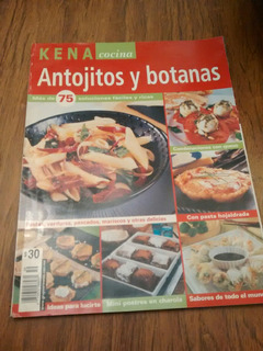 Kena Cocina Antojitos Y Botanas - 75 Soluciónes Fáciles