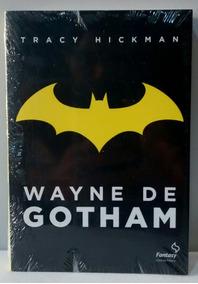 Batman Wayne De Gotham Tracy Hickman Lacrado Pela Editora