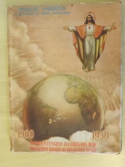 Albúm Comemorativo Ao Cinquentenário Dos Irmãos Maristas