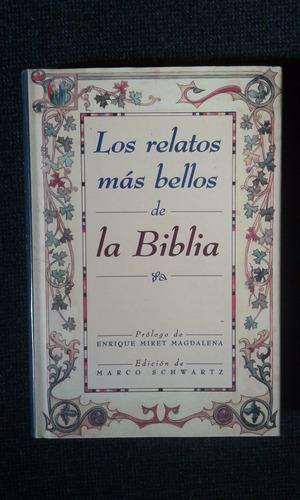 Los Relatos Mas Bellos De La Biblia