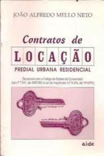 Contratos De Locação - Predial Urbana Residencial - 1ª Ed...