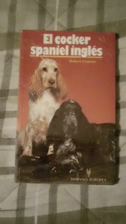 Libro Cócker Spaniel Inglés, Robert Gannon.
