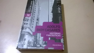 Histórias Fantásticas - Adolfo Bioy Casares