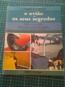 Livro O Avião E Os Seus Segredos