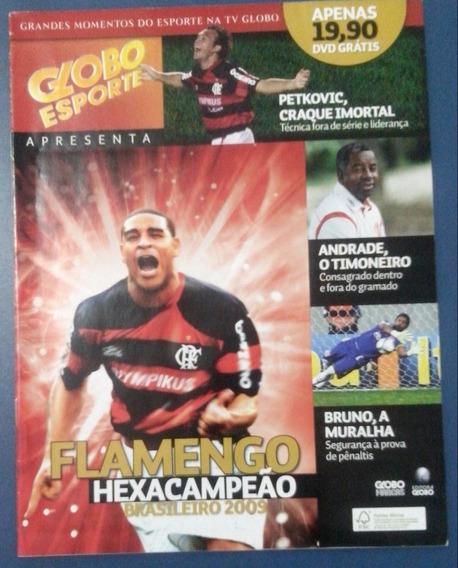 Revista Globo Esporte Flamengo Hexacampeão Brasileiro 2009