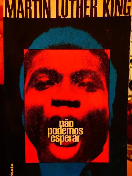 Martin Luther King Não Podemos Esperar 1968 Negro Raridade