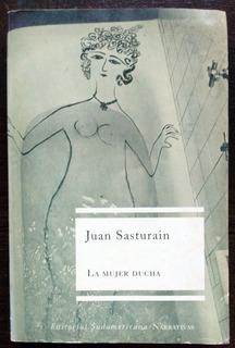 La Mujer Ducha Cuentos De Juan Sasturain Buen Estado