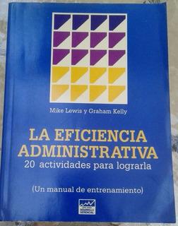 La Eficiencia Administrativa 20 Actividades Para Lograrla