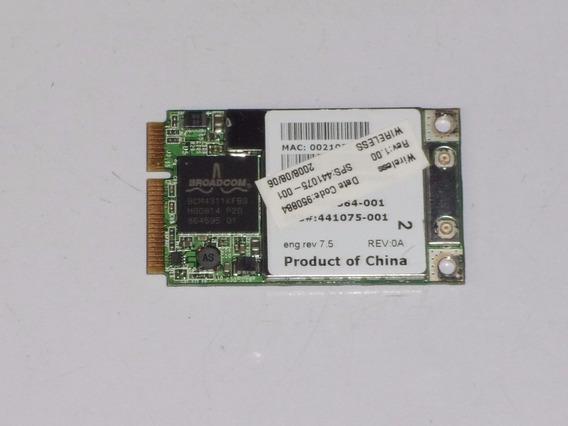 Hp Dv6000 Series Dv9000 Dv2000 Placa Wifi Bcm94311mca