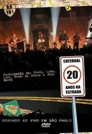 Catedral Dvd 20 Anos Na Estrada Ao Vivo Novo Lacrado