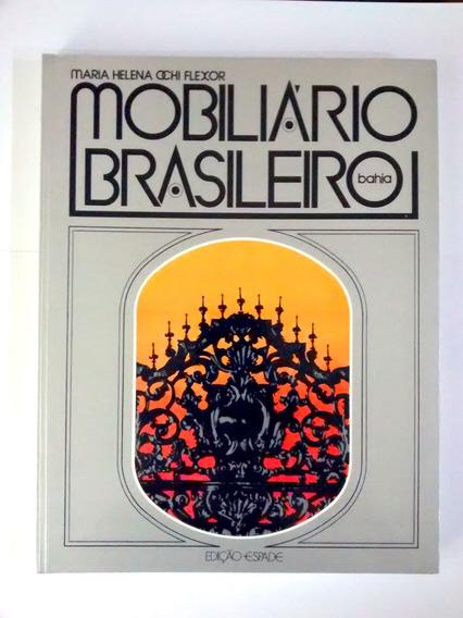 Mobiliário Brasileiro Bahia