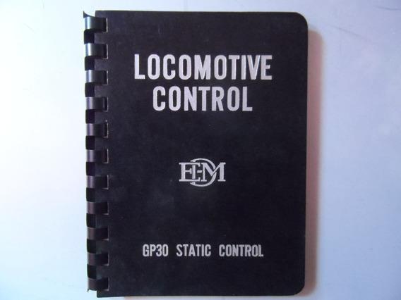 Livro Locomotive Control Gp30 Static Control