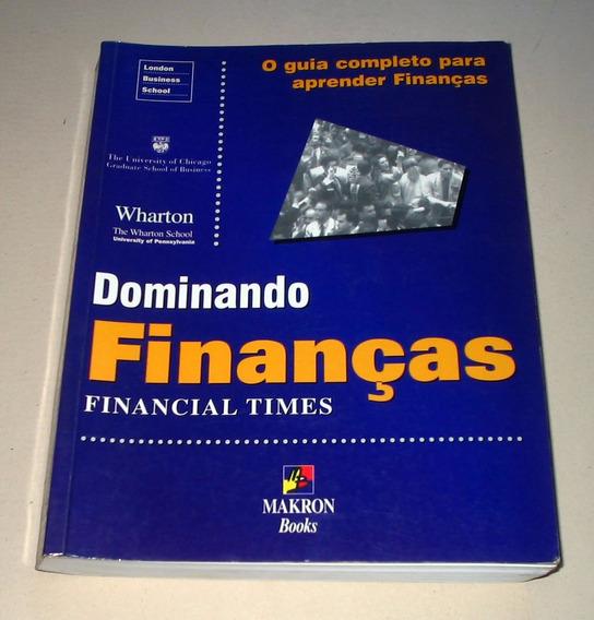 Dominando Finanças - Financial Times Wharton School