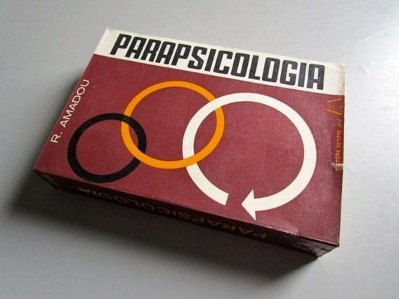 Parapsicologia - E. Amadou