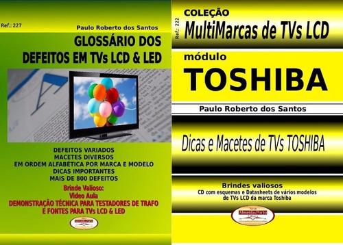 Livro Glossário Defeitos Tvs Lcd Led E Multimarcas Toshiba