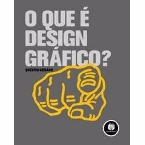 Livro O Que É Design Gráfico?