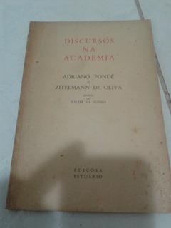 Discursos Na Academia Adriano Pondé