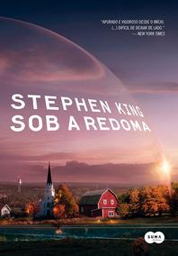 Stephen King - Sob A Redoma - Suma - Bonellihq Cx290 E18