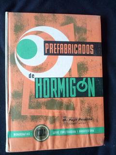 Prefabricados De Hormigón Por M. Paya Peinado N° 53 1965
